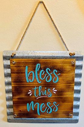 Bless This Mess Wood and Tin Sign