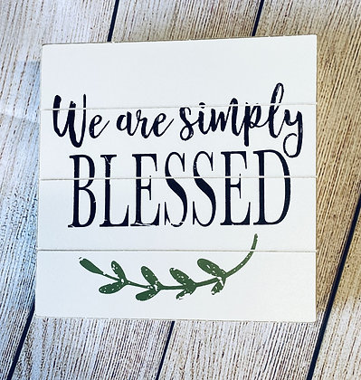 We Are Simply Blessed Shiplap Box Sign