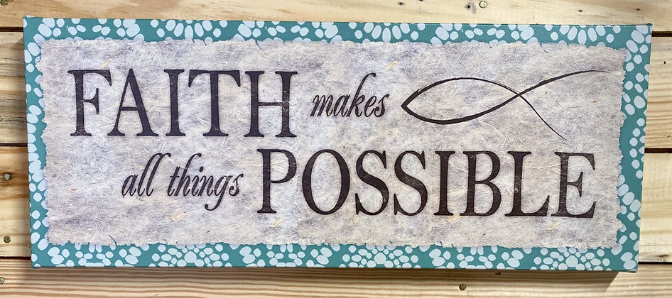 Faith Makes All Things Possible Canvas Wall Hanging