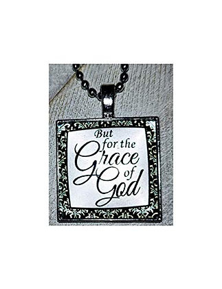 But For The Grace Of God Pendant And Chain