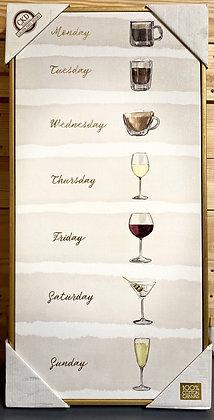 Weekdays Wine Canvas Wall Hanging
