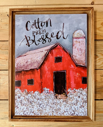 Cotton Pickin Blessed Wood Sign