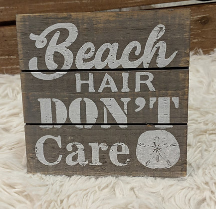 Beach hair don't care wooden sign