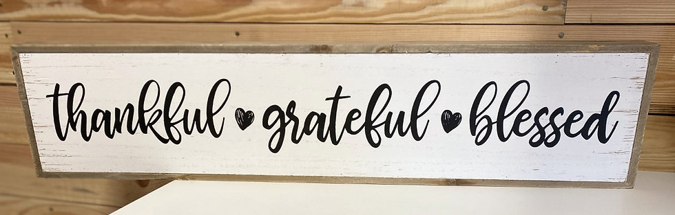 Thankful, Grateful, Blessed Wood Sign