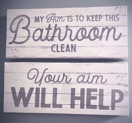 My Aim Is To Keep This Bathroom Clean Canvas Sign