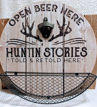 Huntin' Stories Told & Retold Bottle Opener and Cap Catcher