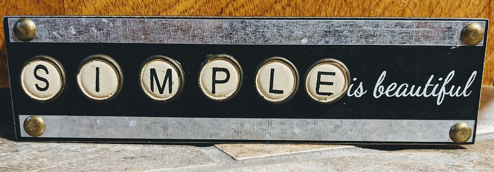 Simple is Beautiful Wood Box Sign