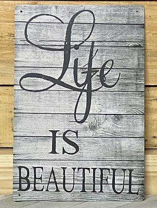 Life Is Beautiful Tin Sign