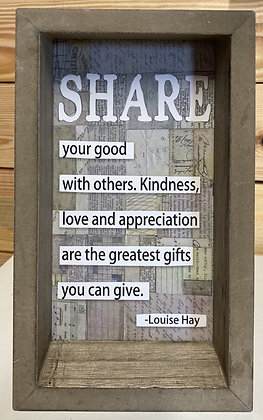 Share Your Good With Others Wood Box Sign