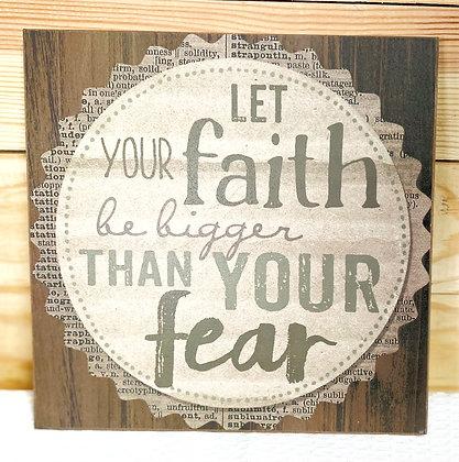 Let Your Faith Plaque