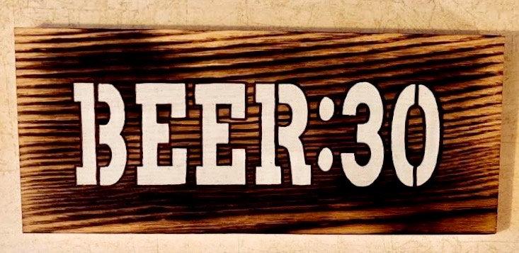 Beer:30 Wooden Sign