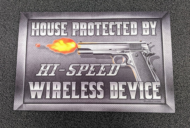 House Protected By Hi Speed Wireless Device Door Mat
