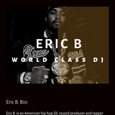 The Legendary DJ Eric B.