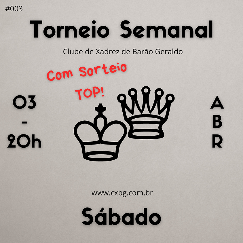 Torneio Semanal - Ed. 3