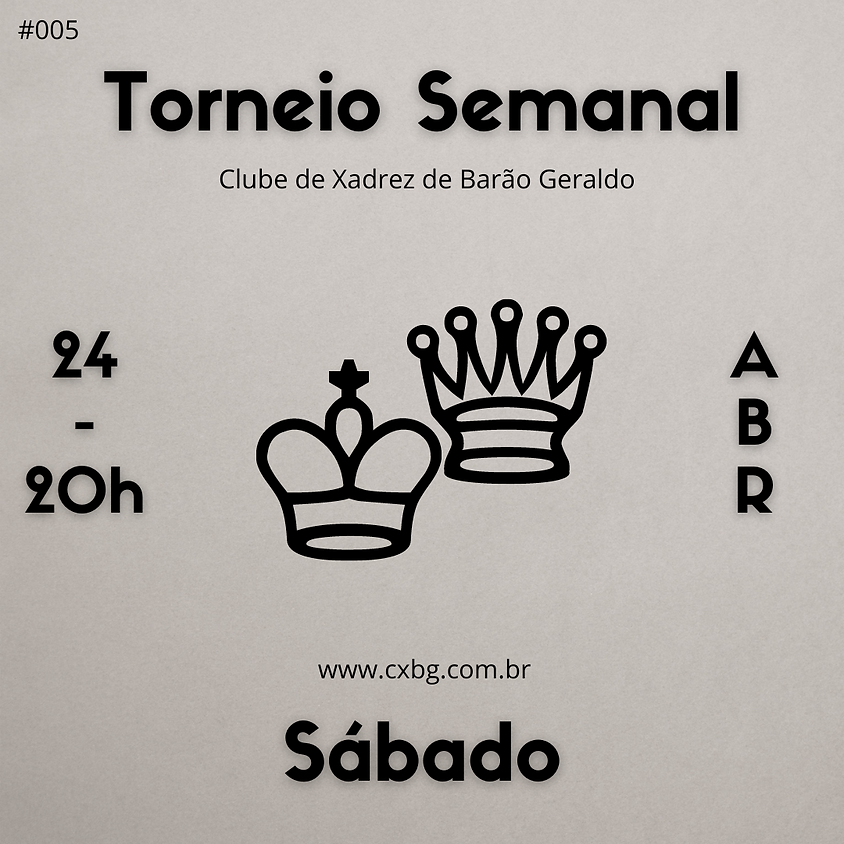Torneio Semanal - Ed. 5