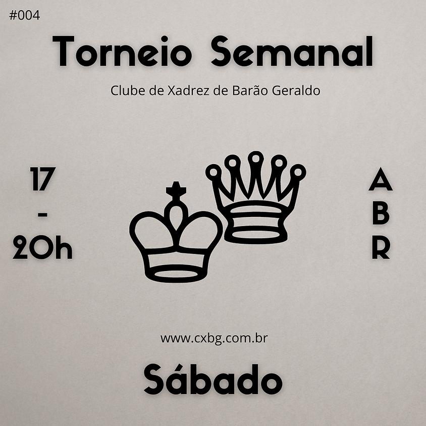 Torneio Semanal - Ed. 4