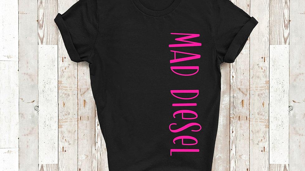 Mad Diesel Shirt