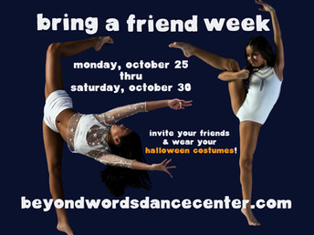 BRING A FRIEND WEEK!