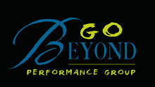 GO BEYOND Performance Group Auditions