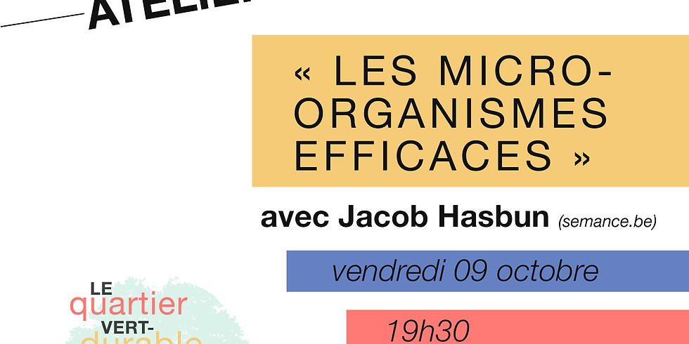 [COMPLET] Atelier-conférence : EM (micro-organismes efficaces)