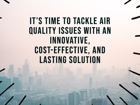 The Time is Now to Make Critical Changes in How We Approach Air Quality Issues