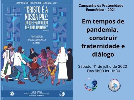 LIVE CFE 2021 – Em tempos de  pandemia, construir fraternidade e diálogo