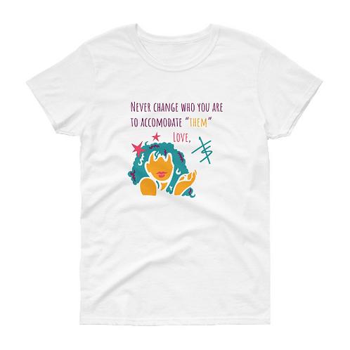 Never Change Short-Sleeve Woman's T-Shirt