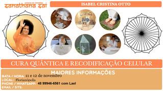 Cura Quântica e Recodificação Celular em Florianópolis - 11 e 12 nov