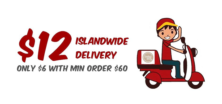$12 Islandwide, $6 with min $60 order