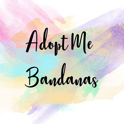 Adopt Me Bandanas