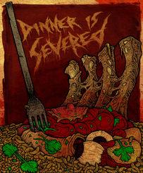 dinner is severed