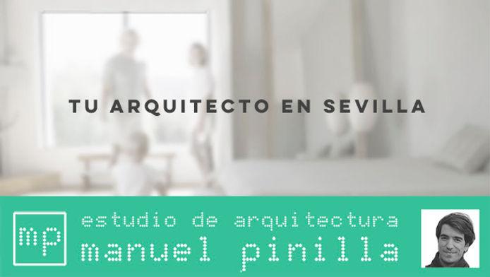 arquitecto sevilla, Manuel Pinilla