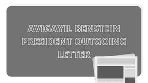 Outgoing President Letter : Avigayil Benstein