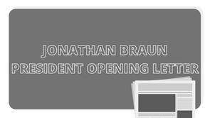 President Opening Statement : Jonathan Braun