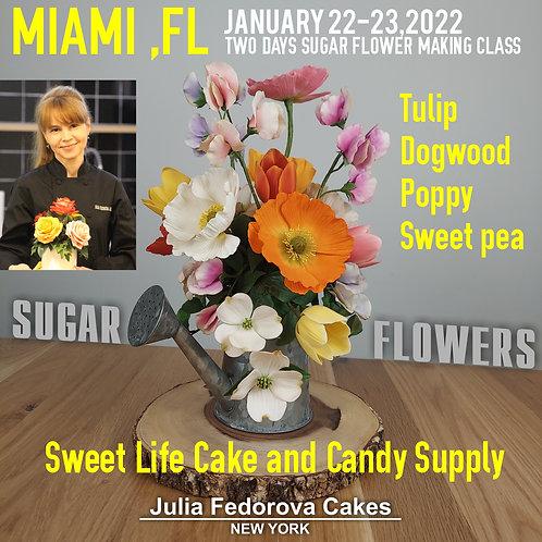 Two days class Poppy,Tulip,Dogwood and Sweet pea. Miami, FL January 22-23, 2021.