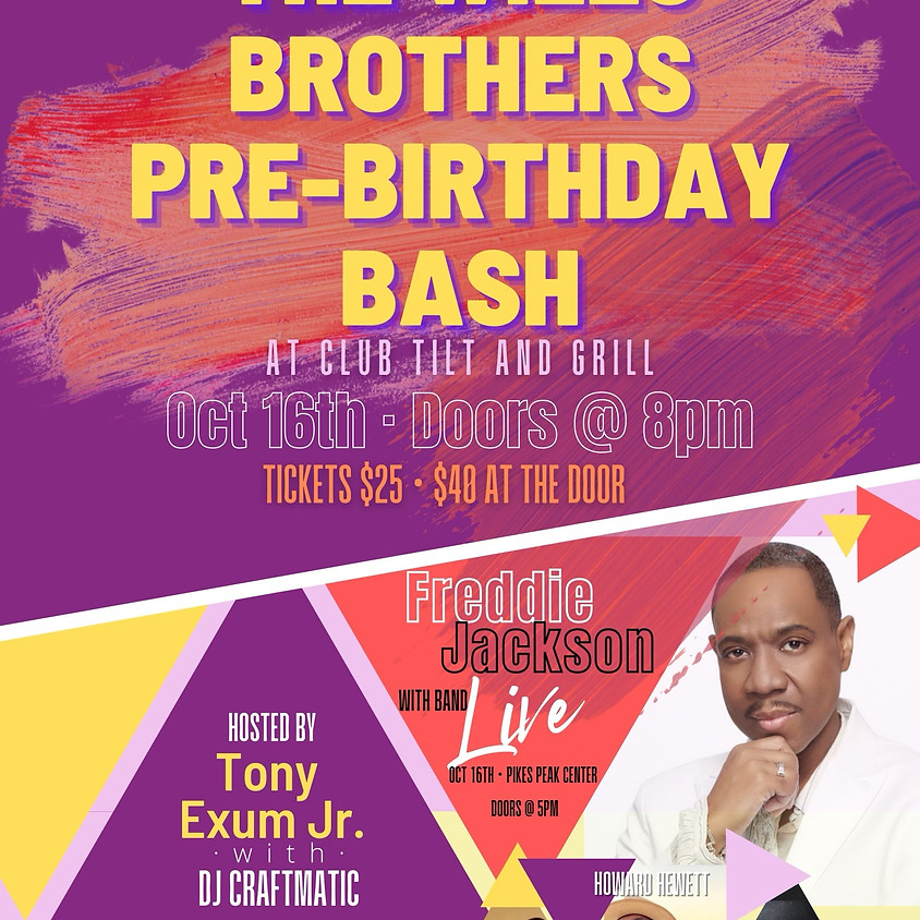 THE WILLS BROTHERS' PRE-BIRTHDAY, FREDDIE JACKSON AFTER PARTY BASH!