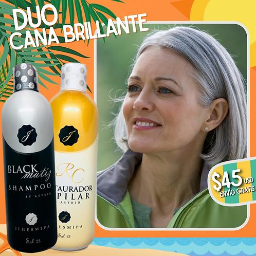 DUO CANA BRILLANTE