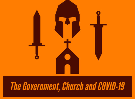 The Government, Church and COVID-19