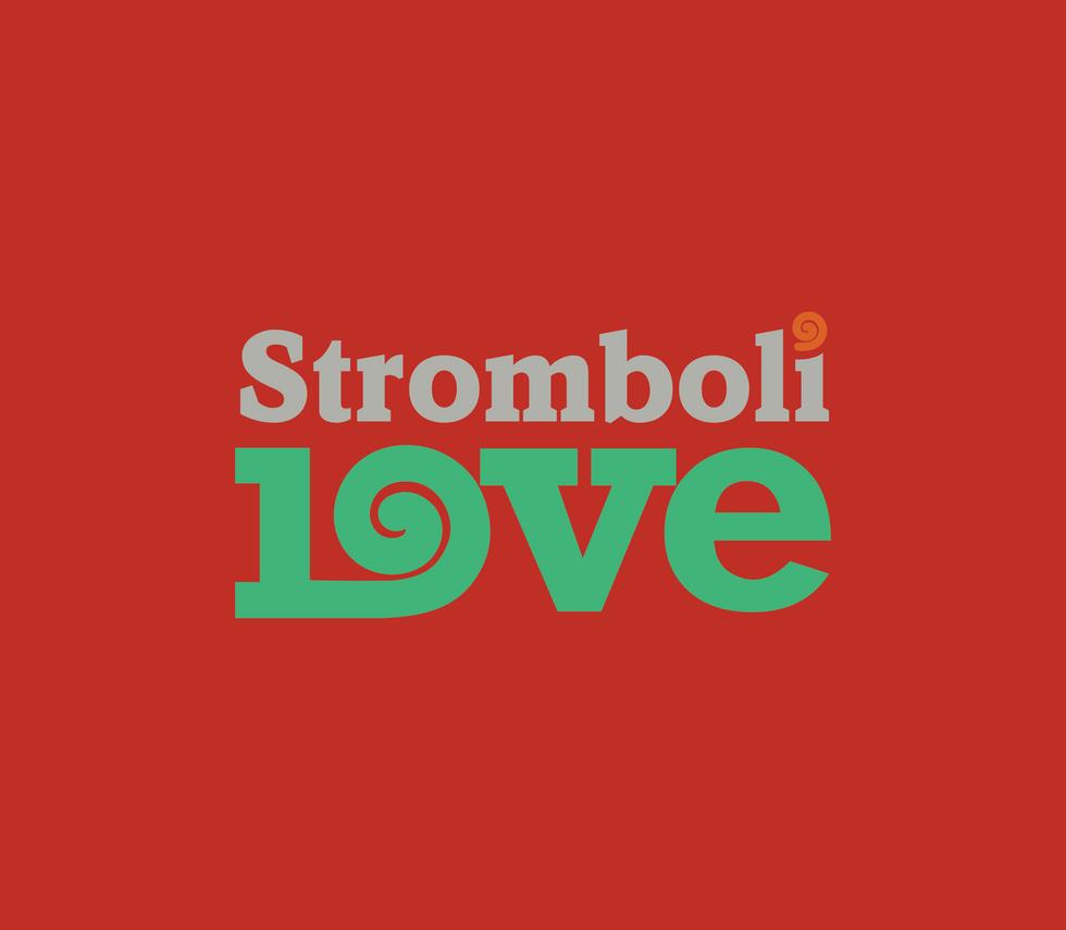 Stromboli Love