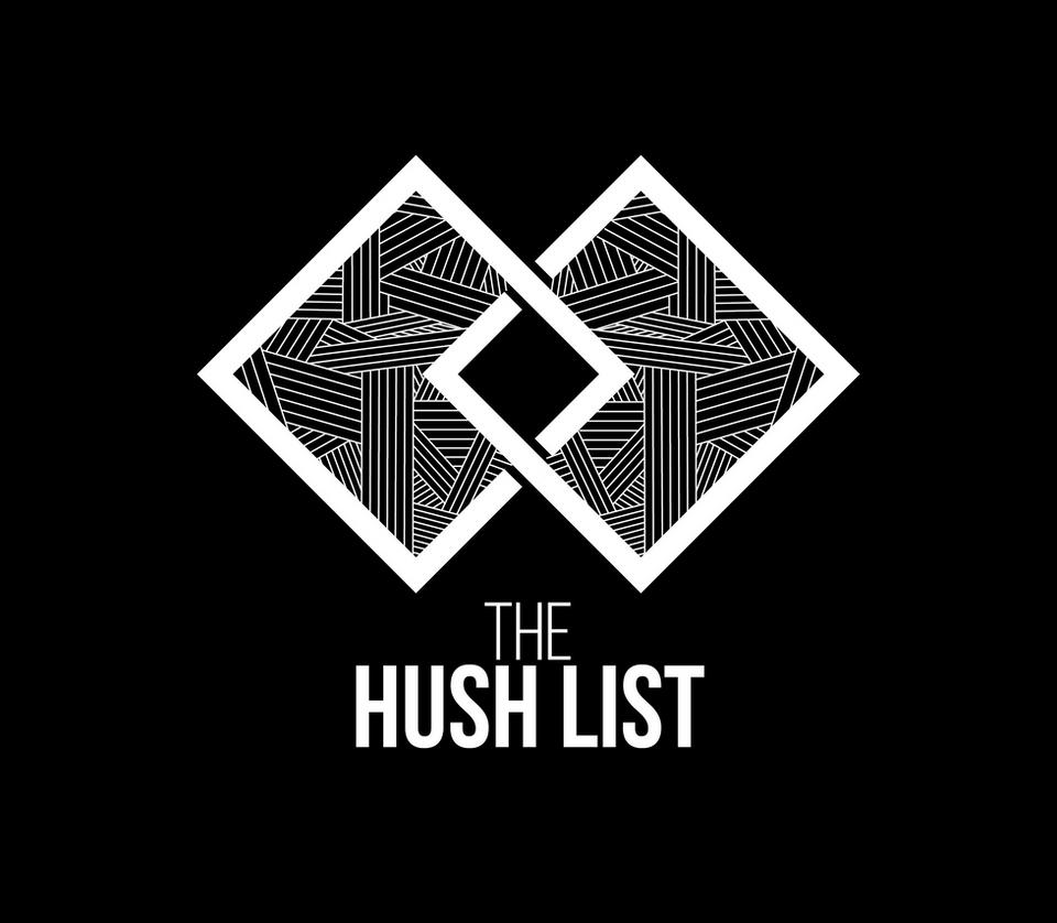 The Hush List