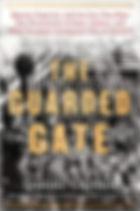 Okrent. Guarded Gate.jpg