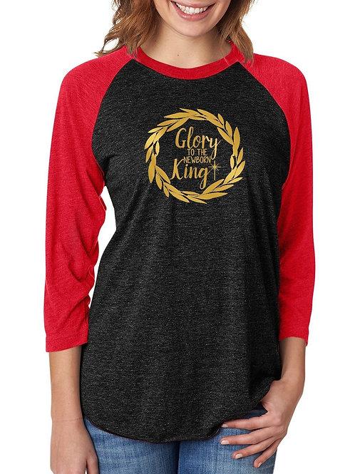Glory to the King - Raglan Tee Christmas Apperal