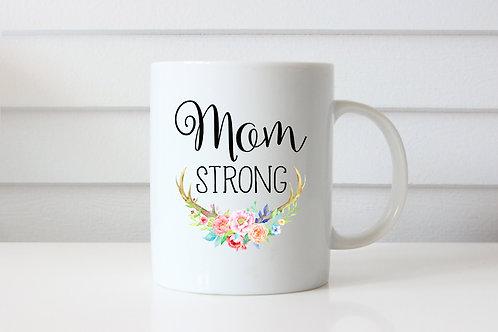 Mom Strong - Ceramic Coffee Mug