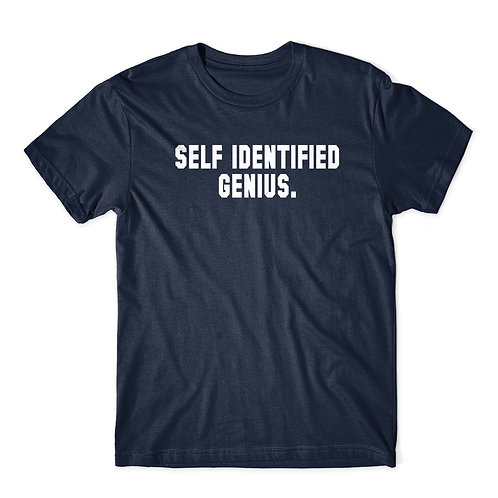 Self Identified Genius - T-shirt | Tin Tree Gifts Apparel