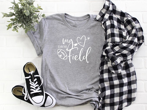 My Heart is on the Field - Football Mom - T-shirt | Tin Tree Gifts Apparel