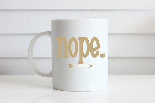 Nope - Ceramic Coffee Mug
