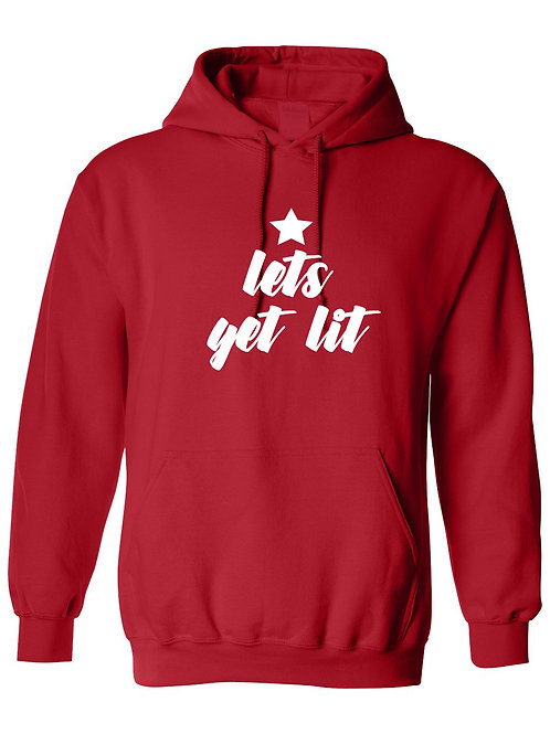 Lets Get Lit - Ultra Warm Hoodie | Tin Tree Gifts Apparel
