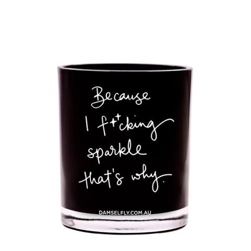 Because I f**ing sparkle that's why Candle - large