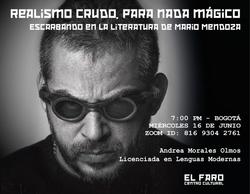 MARIO MENDOZA: REALISMO CRUDO, PARA NADA MÁGICO