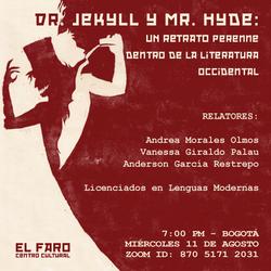 Dr Jekyll y mr Hyde, un retrato perenne dentro de la literatura occidental